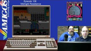 Amigos: Everything Amiga Livestream 108 - Midnight Resistance