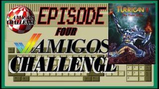 Amigos Challenge - Episode 4 - Turrican II First Life Challenge