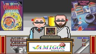 Amigos: Everything Amiga Episode 5 Remastered - First Person Pinball and Pinball Dreams