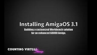 Creating the Perfect Amiga Workbench 3.1