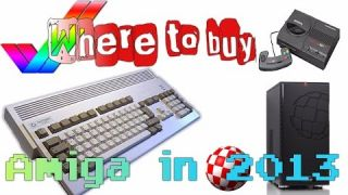 Where to buy Amiga in 2013